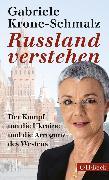 Cover-Bild zu Krone-Schmalz, Gabriele: Russland verstehen (eBook)