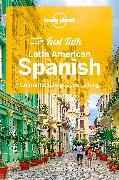 Cover-Bild zu Lonely Planet Fast Talk Latin American Spanish