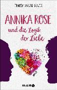 Cover-Bild zu Annika Rose und die Logik der Liebe