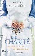 Cover-Bild zu Die Charité. Aufbruch und Entscheidung
