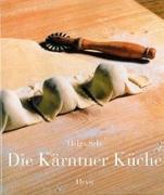 Cover-Bild zu Setz, Helga: Die Kärntner Küche
