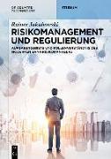 Cover-Bild zu Risikomanagement und Regulierung (eBook) von Jakubowski, Rainer