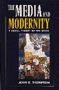 Cover-Bild zu Thompson, John B.: Media and Modernity (eBook)