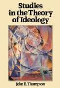 Cover-Bild zu Thompson, John B.: Studies in the Theory of Ideology