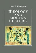 Cover-Bild zu Thompson, John B.: Ideology and Modern Culture (eBook)