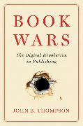 Cover-Bild zu Thompson, John B.: Book Wars