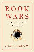 Cover-Bild zu Thompson, John B.: Book Wars (eBook)
