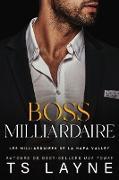 Cover-Bild zu Boss Milliardaire (eBook) von Layne, Ts