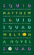 Cover-Bild zu Welton, Matthew: Squid Squad (eBook)