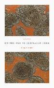 Cover-Bild zu Luther, Carola: On the Way to Jerusalem Farm (eBook)