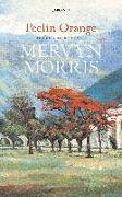 Cover-Bild zu Morris, Mervyn: Peelin Orange (eBook)