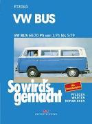 Cover-Bild zu Etzold, Rüdiger: VW Bus T2 68/70 PS 1/74 bis 5/79