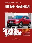 Cover-Bild zu Etzold, Rüdiger (Hrsg.): So wird's gemacht Nissan Qashqai von 02/07 bis 11/13