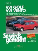 Cover-Bild zu Verlag GUTE FAHRT (Hrsg.): So wird's gemacht. VW Golf Limousine von 9/91 bis 8/97, Golf Variant von 9/93 bis 12/98, Vento von 2/92 bis 8/97