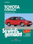 Cover-Bild zu Etzold, Hans-Rüdiger: So wird's gemacht. Toyota Corolla ab 8/92