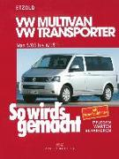 Cover-Bild zu Etzold, Hans-Rüdiger: So wird's gemacht.VW Multivan- VW Transporter 5/03 - 6/15