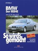 Cover-Bild zu Etzold, Rüdiger: So wird's gemacht. BMW 5er Reihe von 12/95 bis 6/03