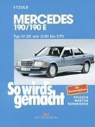 Cover-Bild zu Etzold, Hans-Rüdiger: So wird's gemacht. Mercedes 190/190 E