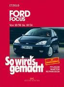 Cover-Bild zu Etzold, Hans-Rüdiger: So wird's gemacht. Ford Focus von 10/98 bis 10/04