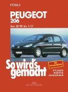 Cover-Bild zu Etzold, Hans-Rüdiger: So wird's gemacht. Peugeot 206 ab 10/98