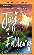 Cover-Bild zu Harrel, Lindsay: The Joy of Falling