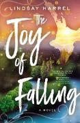 Cover-Bild zu Harrel, Lindsay: Joy of Falling (eBook)