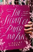 Cover-Bild zu Harrel, Lindsay: The Secrets of Paper and Ink