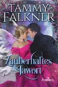Cover-Bild zu Falkner, Tammy: Zauberhaftes Jawort (Ein Feenroman, #2) (eBook)