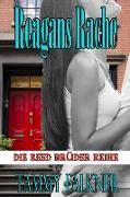 Cover-Bild zu Falkner, Tammy: Reagans Rache und das Ende von Emilys Verlobung (Die Reed Brüder Reihe, #6) (eBook)
