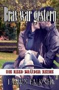 Cover-Bild zu Falkner, Tammy: Brav war gestern (Die Reed Brüder Reihe, #13) (eBook)