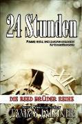 Cover-Bild zu Falkner, Tammy: 24 Stunden (Die Reed Brüder Reihe, #5) (eBook)