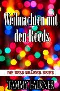 Cover-Bild zu Falkner, Tammy: Weihnachten mit den Reeds (Die Reed Brüder Reihe, #12) (eBook)