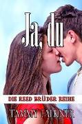 Cover-Bild zu Falkner, Tammy: Ja, du (Die Reed Brüder Reihe, #15) (eBook)