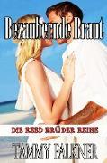 Cover-Bild zu Falkner, Tammy: Bezaubernde Braut (Die Reed Brüder Reihe, #10) (eBook)