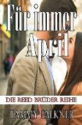 Cover-Bild zu Falkner, Tammy: Für immer April (Die Reed Brüder Reihe, #17) (eBook)