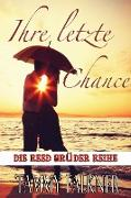 Cover-Bild zu Falkner, Tammy: Ihre letzte Chance (Die Reed Brüder Reihe, #9) (eBook)