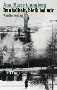 Cover-Bild zu Ljungberg, Ann-Marie: Dunkelheit, bleib bei mir