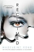 Cover-Bild zu Roux, Madeleine: Reclaimed (eBook)
