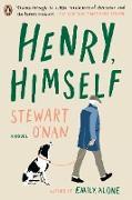 Cover-Bild zu O'Nan, Stewart: Henry, Himself (eBook)