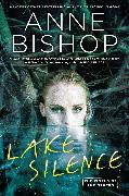 Cover-Bild zu Bishop, Anne: Lake Silence (eBook)