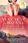 Cover-Bild zu Cleeton, Chanel: Next Year in Havana (eBook)
