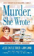 Cover-Bild zu Fletcher, Jessica: Murder, She Wrote: Manuscript for Murder (eBook)