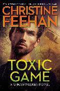 Cover-Bild zu Feehan, Christine: Toxic Game (eBook)