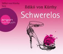 Cover-Bild zu Kürthy, Ildikó von: Schwerelos