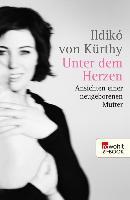 Cover-Bild zu Kürthy, Ildikó von: Unter dem Herzen (eBook)