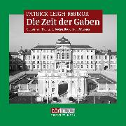 Cover-Bild zu Fermor, Patrick Leigh: Die Zeit der Gaben (Audio Download)
