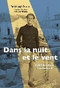 Cover-Bild zu Leigh Fermor, Patrick: Dans la nuit et le vent (eBook)