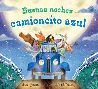 Cover-Bild zu Buenas noches camioncito azul von Schertle, Alice