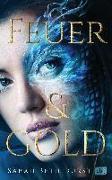 Cover-Bild zu Feuer & Gold von Durst, Sarah Beth