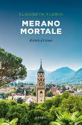 Cover-Bild zu Merano mortale von Florin, Elisabeth
